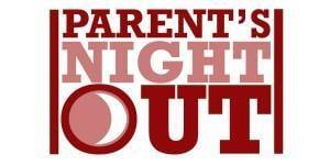 ParentsNightOut